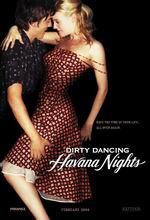 Постер Брудні танці 2, Dirty Dancing: Havana Nights