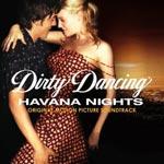 Постер , Dirty Dancing: Havana Nights