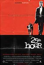 Постер 25-та година, 25th Hour, The