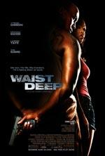 Постер Глубокая стремнина, Waist Deep