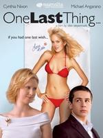 Постер Останнє бажання, One Last Thing...