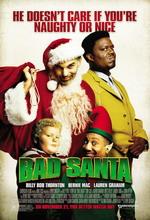 Постер Поганий Санта, Bad Santa