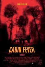 Постер Лихорадка, Cabin Fever