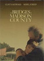 Постер Мости округу Медісон, Bridges of Madison County, The