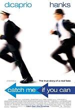 Постер Спіймай мене, якщо зможеш, Catch Me If You Can