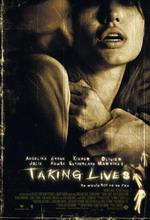 Постер Забирая жизни, Taking Lives
