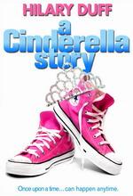 Постер История Золушки, Cinderella Story, A