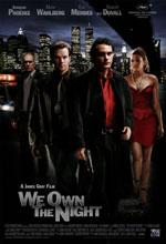 Постер Хозяева ночи, We Own the Night