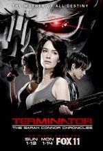 Постер Терминатор: Хроники Сары Коннор, Terminator: Sarah Connor Chronicles, The