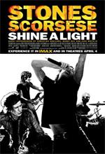 Постер The Rolling Stones: Да будет свет, Shine a Light