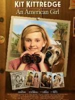 Постер Кіт Кіттредж: Таємниця «Американської дівчинки», Kit Kittredge: An American Girl