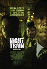 Постер Нічний поїзд, Night Train