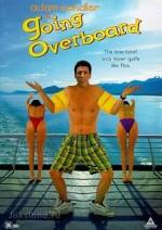 Постер Всех за борт, Going Overboard