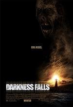 Постер С наступлением темноты, Darkness Falls