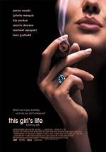 Постер This Girl's Life, Історія однієї дівчини