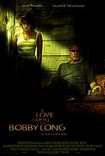 Постер Пісня про кохання для Боббі Лонга, Love Song for Bobby Long, A