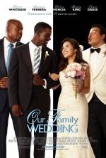 Постер Семейная свадьба, Our Family Wedding