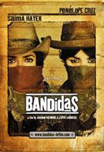 Постер Бандитки, Bandidas