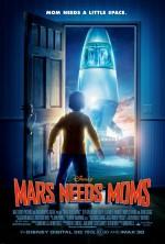 Постер Мами застрягли на Марсі, Mars Needs Moms!