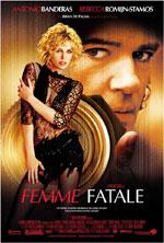 Постер Фатальна жінка, Femme Fatale