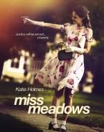 Постер Міс Медоуз, Miss Meadows