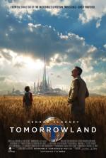 Постер Земля майбутнього, Tomorrowland