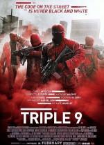 Постер Три дев`ятки, Triple 9