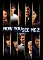 Постер Иллюзия обмана: Второй акт, Now You See Me 2
