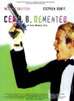 Постер Безумный Сессил Б., Cecil B. DeMented